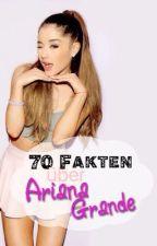 70 Fakten über Ariana Grande! by 50soMcCann