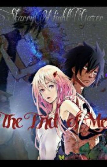The End of Me: (Fairy Tail Fem!Natsu Fanfic)