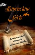 The Ravenclaw Girls by honeydewmelon4