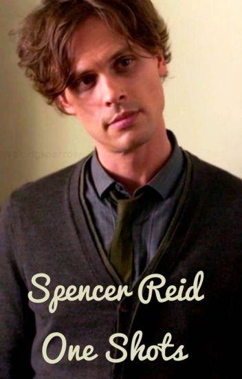 Spencer Reid One Shots