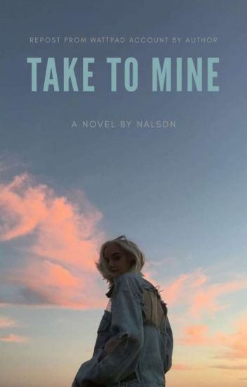 Take to Mine (New Edition)