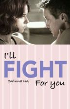 I'll fight for you (Clintasha)✔️ by CorinnaNg