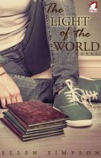 The Light of the World (Preview) [LGBT Teen Fiction] by Anamatics