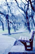 Comme un Homme... by Shanonhope