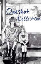 'ONESHOT' COLLECTION by yourlightningangel