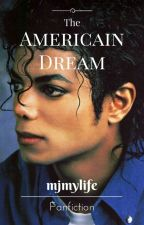 The American Dream by mjmylife