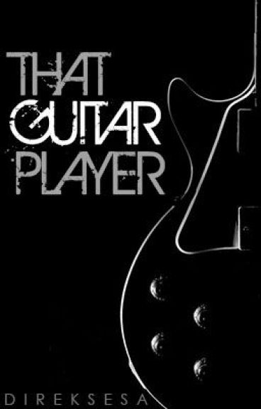 That Guitar Player by DirekSesa