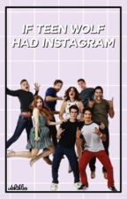 If Teen Wolf Had Instagram by idektbhxx