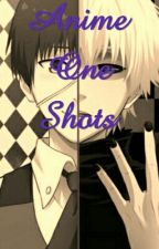 Anime One Shots by KassyOnIce