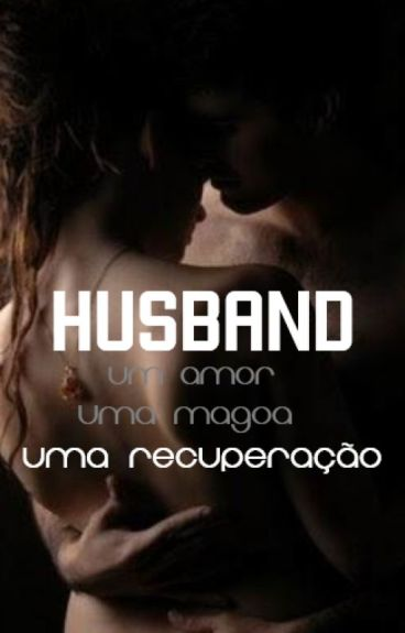 Husband. H.S ( Completo. )
