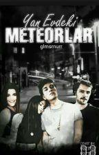 Yan Evdeki Meteorlar by glmsrnurr