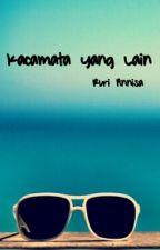 Kaca Mata yang Lain by RuriiSt