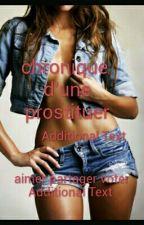 chronique d'une prostituer by chroniqueuse-93