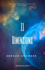 11 Dimensions by AshGalaxy
