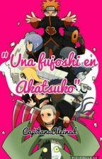 """""""Una fujoshi en Akatsuki"""" [EDITANDO] by AleinadMatsuoka"""