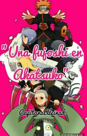 """""""Una fujoshi en Akatsuki"""""""