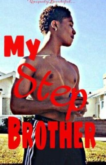 My Step Brother ™ | Book 1