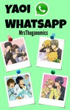 Yaoi (͡° ͜ʖ ͡°) Whatsapp by MrsThuganomics