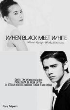 When Black Meet White by adiputrif