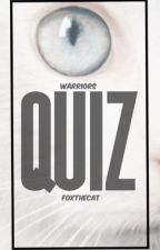 ✦ quiz | warrior cats ✦ by Foxthecat