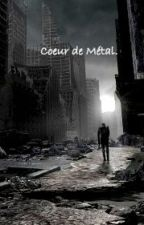 Cœur de Métal. by MelGarcia98