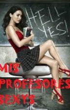 MIS PROFESORES SEXYS (ONE DIRECTION Y TU) HOT by mere3009