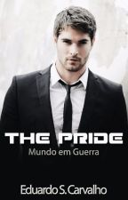 The Pride: Mundo em Guerra. by EduardoCarvalhoAM