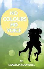 [Eng] No Colours -  No Voice    MikaYuu / YuuMika AU  by KawaiiCinamonroll