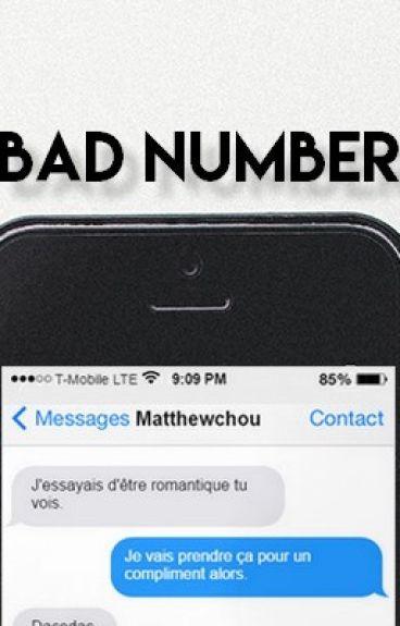 Bad Number(Matthew Espinosa)