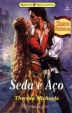 Seda e Aço - 02 Clã Gunn - Theresa Michaels by Flaviacalaca