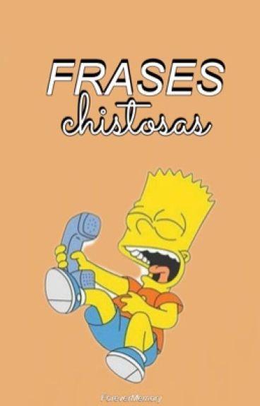 Frases Chistosas