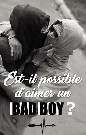 Est-il possible d'aimer un Bad boy ?