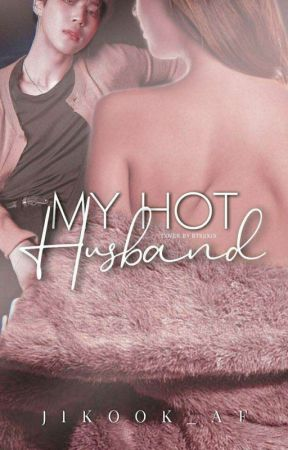My Hot Husband (BTS Jimin) by jikook_af