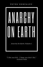 Anarchy on Earth by j623363