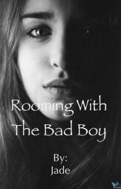 Rooming With The Bad Boy by Free2LoveKainora