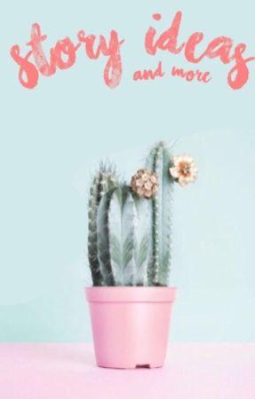 Story Ideas + more - 365 days to fall- romance - Wattpad