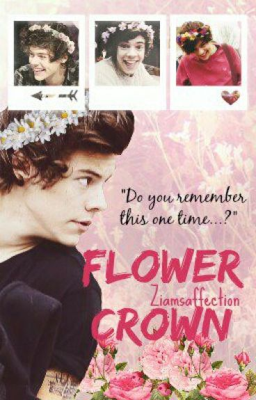 Flower Crown ❁ ➳  Larry Stylinson
