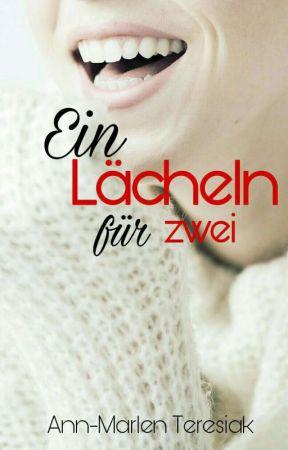 Ein Lächeln für Zwei *Pausiert!!!* by Poppismic