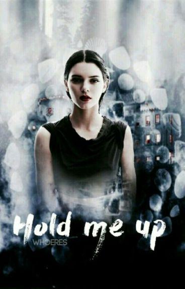 Hold Me Up « Bellamy Blake