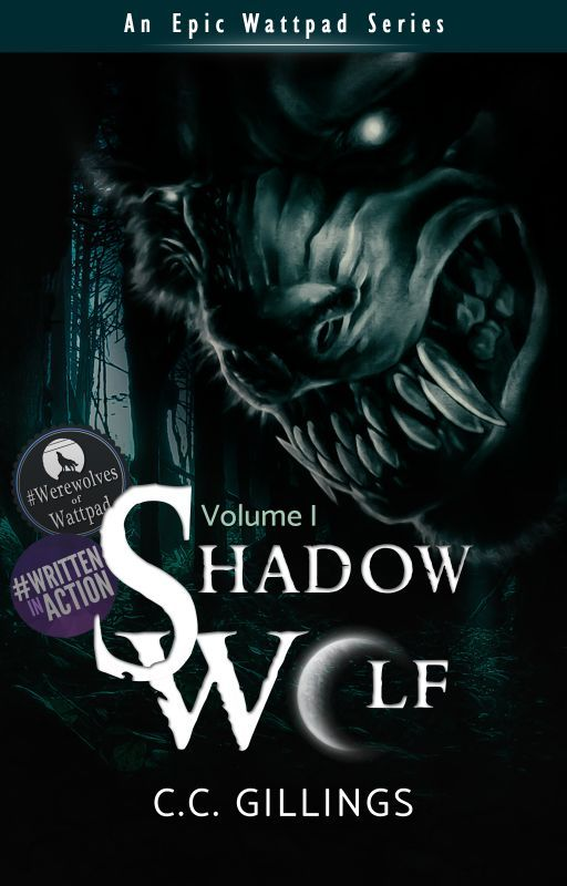 Shadow Wolf [Vol. I] Wattys2016 by CCGillings