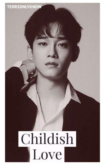 Childish Love [Chen Ambw]