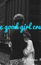 The Good girls crush by roanaroyer