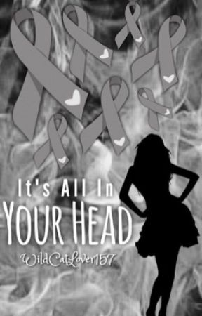 It's All In Your Head by WildCatLover157