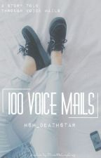 100 Voicemails - French by SparkleInTheDarkness