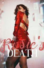 Rosie's Death by mia_henderson7