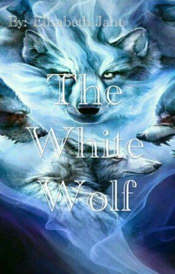 The White Wolf [#Wattys2016]