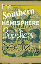 The Southern Hemisphere Buddies Society by theanswertolifeis42