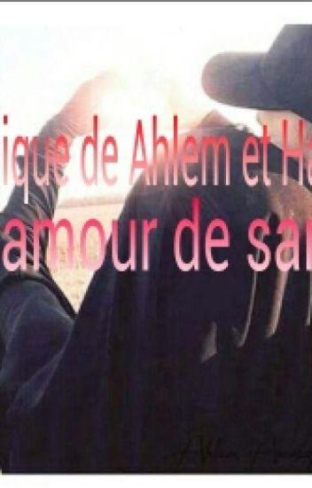 Ahlem et Halim : Un Amour De Sang