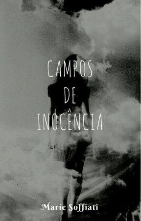 Campos de Inocência by Marie-Soffiati