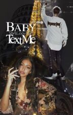 Baby, text me   j.b by JDBLOOVEER